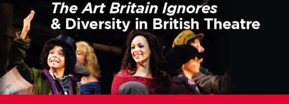 40 Years On: The Arts Britain Ignores and Diversity in British Theatre